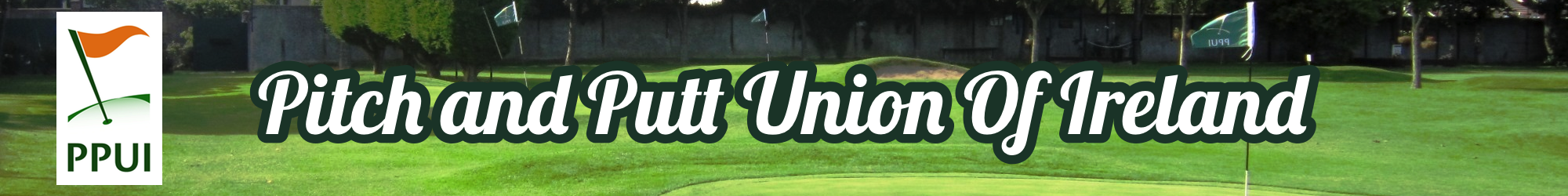 Pitch and Putt Union of Ireland Banner